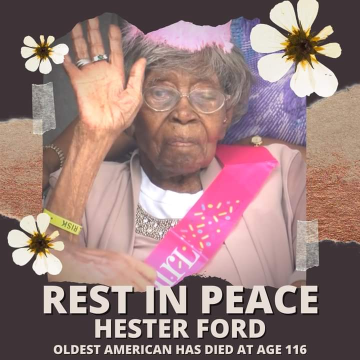 Hester Ford, the oldest living American, dies at 116.