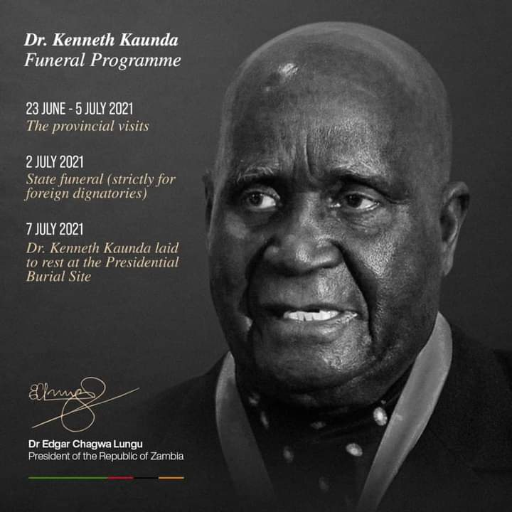State Funeral service for Kenneth Kaunda has be scheduled for July 2nd